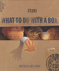 What to Do with a Box by Jane Yolen