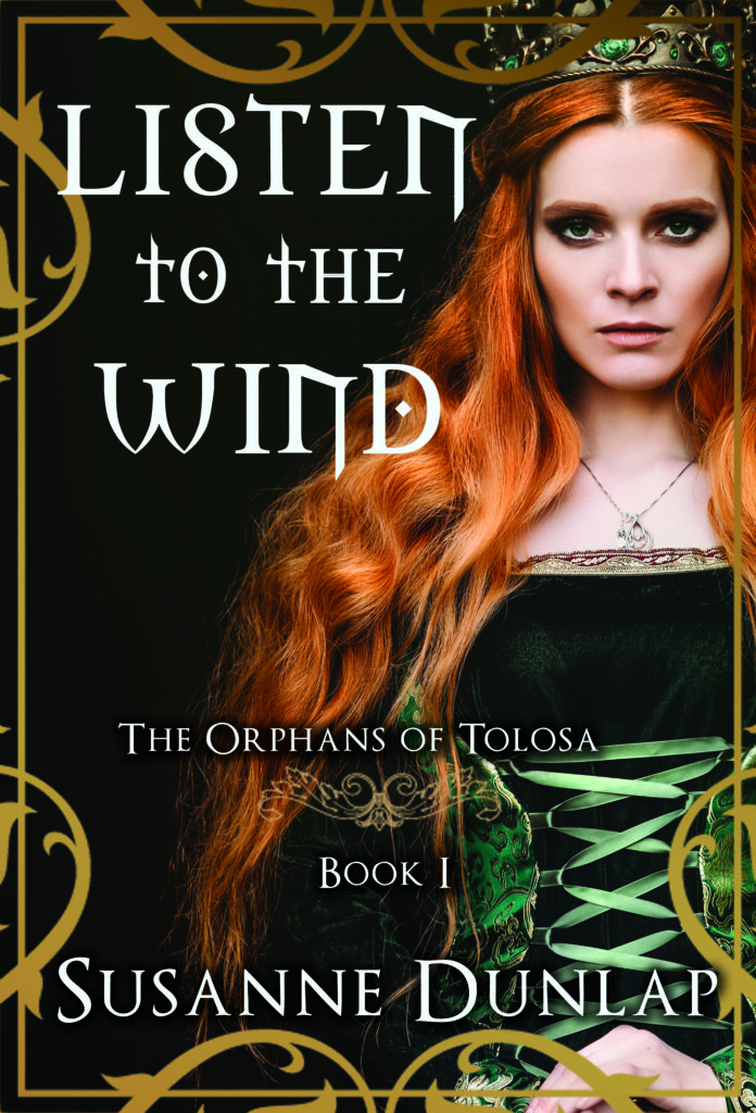 Listen to the Wind by Susanne Dunlap, book one of the Orphans of Tolosa