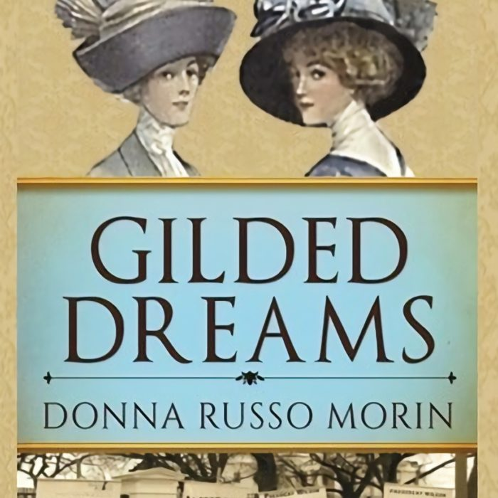 Interview with Donna Russo Morin, author of GILDED DREAMS