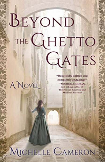 Interview with Michelle Cameron, author of BEYOND THE GHETTO GATES